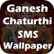 Ganesh Chaturthi SMS & Wallpaper - 2017 by Successtech