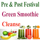 Green Smoothies Cleanse by Nisarg D Parekh