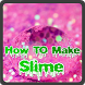 How To Make Slime by NadinDev