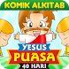 Komik Alkitab YESUS Puasa 40Hr by Sevensoft