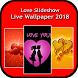 Love Slideshow Live wallpaper by Galaxy App World