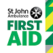 St John Ambulance First Aid by St John Ambulance