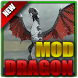Mods and Addons Dragon for MCPE by Life-Mods