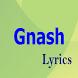 Gnash Top Lyrics