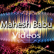 Mahesh Babu Videos by Tech Mine