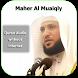 Quran Audio Maher Al Muaiqly by FAHAKSA