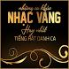 Nhac Vang Hay Nhat | Tru Tinh by Bolero Studio Inc