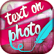 Text On Photo Editor