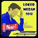 Loker Medan 2018 by Prabu Siliwangi