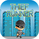 Thief Runner by Crealectron