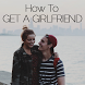 How To Get a Girlfriend : Love by Ossama-dev