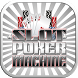 Slot Poker Machine by RIOYOPLAY