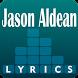 Jason Aldean Lyrics by TEXSO LYRICS