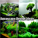 Aquascape Design Ideas by bbsdroid