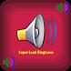 Super Loud Ringtones by droidpixel