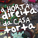 A horta direita da casa torta by Daniel Castro