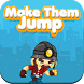 Make Them Jump by Dr. Games