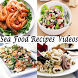 Sea Food Recipes Videos by learn more