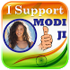 I Support Narendra Modi Ji by AppTrends
