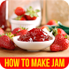 How to Make Jam by Leh