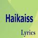 Haikaiss Top Lyrics