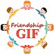 Friendship Day GIF Collection 2017-18 by kinjalinfo