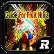 Guide For Fruit Ninja by RiskaYuventus