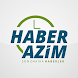 Haber Azim by TE Bilişim