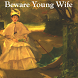 AudioBook - Beware Young Wife by AGMSI