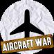 Aircraft War by Wild Music