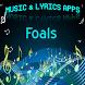 Foals Lyrics Music by DulMediaDev