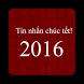 Tin nhan chuc tet 2016 by tdx