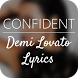 Confident Lyrics - Demi Lovato by BA-APPS
