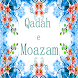 Qadah-e-Moazam by excitoz