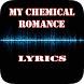 My Chemical Romance Top Lyrics by Khuya