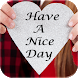 Have A Nice Day Gifs by Perfect Pixels Studio
