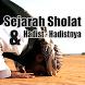 Sejarah Sholat dan Hadist hadist nya