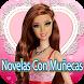 Novelas Con Muñecas Video by Biskies Toys Kids