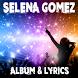 Selena Gomez - Lyrics by Lyric & Songs