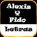 Letras De Alexis Y Fido