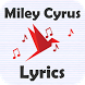 Miley Cyrus Lyrics by Paper Bird Lyrics