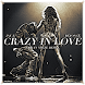 Beyonce - Crazy In Love by Sanobe