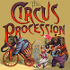 The Circus Procession by Authorly