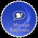 Message Ringtones 2017 by Yasshiro Apps