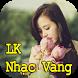 Lien Khuc Nhac Vang Tuyen Chon by Sikaritarode Studio