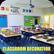 Classroom Decoration by Riri Developer