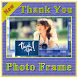 Thank You Photo Frame by Amazing Night Riders
