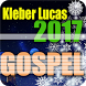 Kleber Lucas Songs 2017 by DevCollectionsEntertaiment