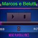 Marcos e Belutti Musica Letra by Istana Bintang