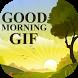 Good Morning GIF Collection 2017-18